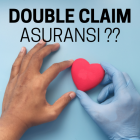 cara urus double claim asuransi